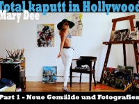 Total kaputt in Hollywood_Mary_Dee