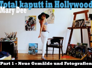 Total kaputt in Hollywood- Kunstausstellung